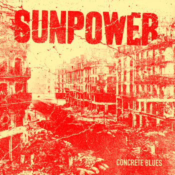 "SUNPOWER ""Concrete blues"" LP"