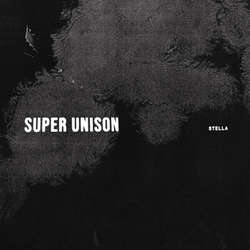 "SUPER UNISON ""Stella"" LP"