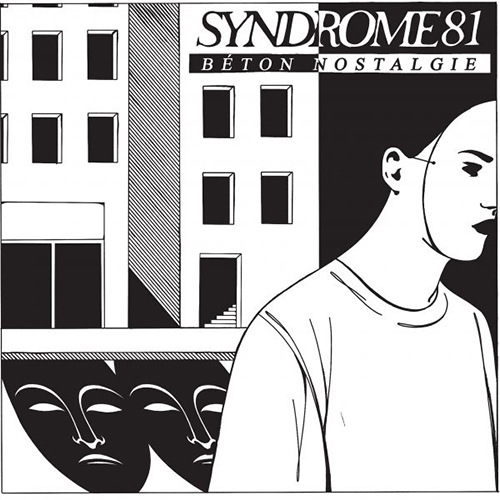 "SYNDROME 81 ""Beton nostalgie"" LP"