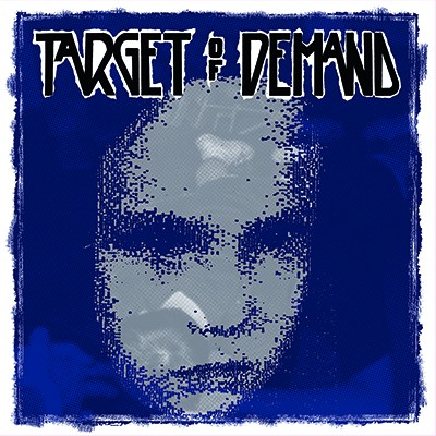 TARGET OF DEMAND/STAND TO FALL split LP