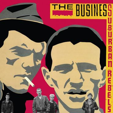 "THE BUSINESS ""Suburban rebels"" LP"