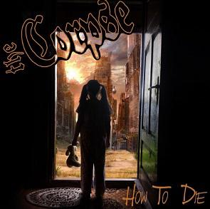 "THE CORPSE ""How to die\"" CD"