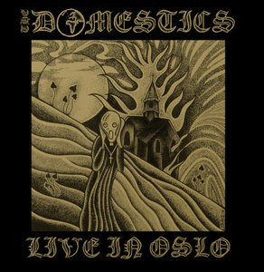 "THE DOMESTICS ""Live in Oslo"" LP"