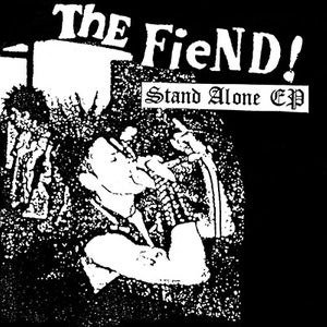 "THE FIEND! ""Stand alone"" EP"