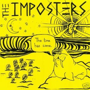"THE IMPOSTERS ""The time has come\""  LP"