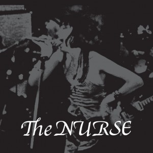 "THE NURSE ""Discography 1983-1984\"" LP"