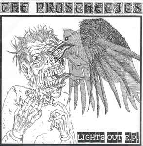 "THE PROSTHETICS ""Lights out""  EP"