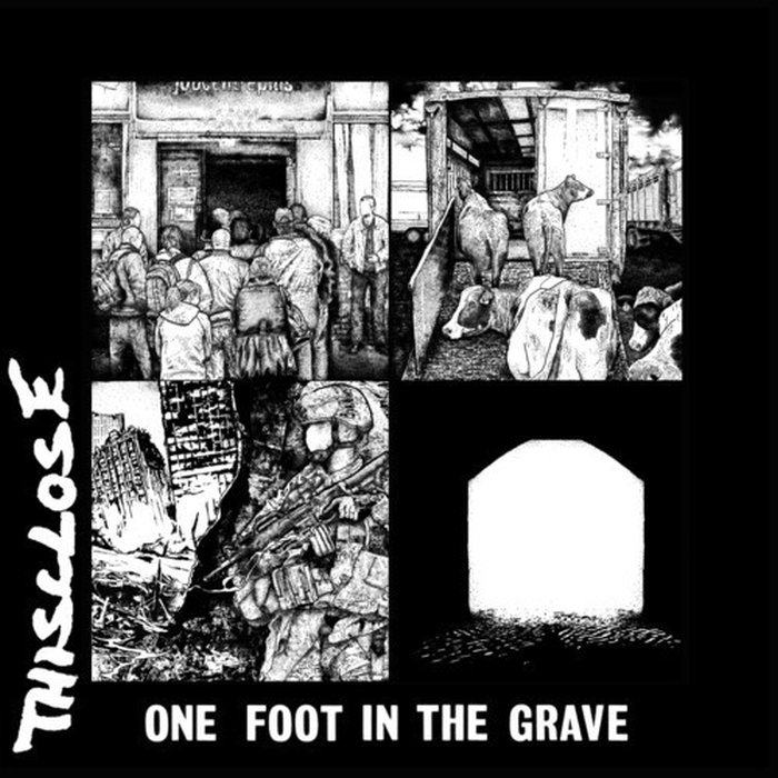 "THISCLOSE ""One foot in the grave"" LP"