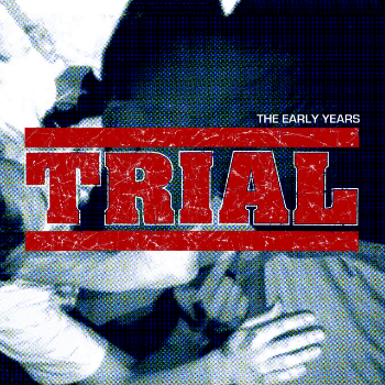 "TRIAL ""The early years""  2xLP   (2nd press, black)"