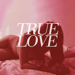 "TRUE LOVE ""Heaven's too good for us"" LP"