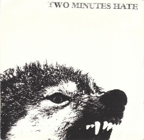 "TWO MINUTES HATE ""Two Minutes Hate"" EP"