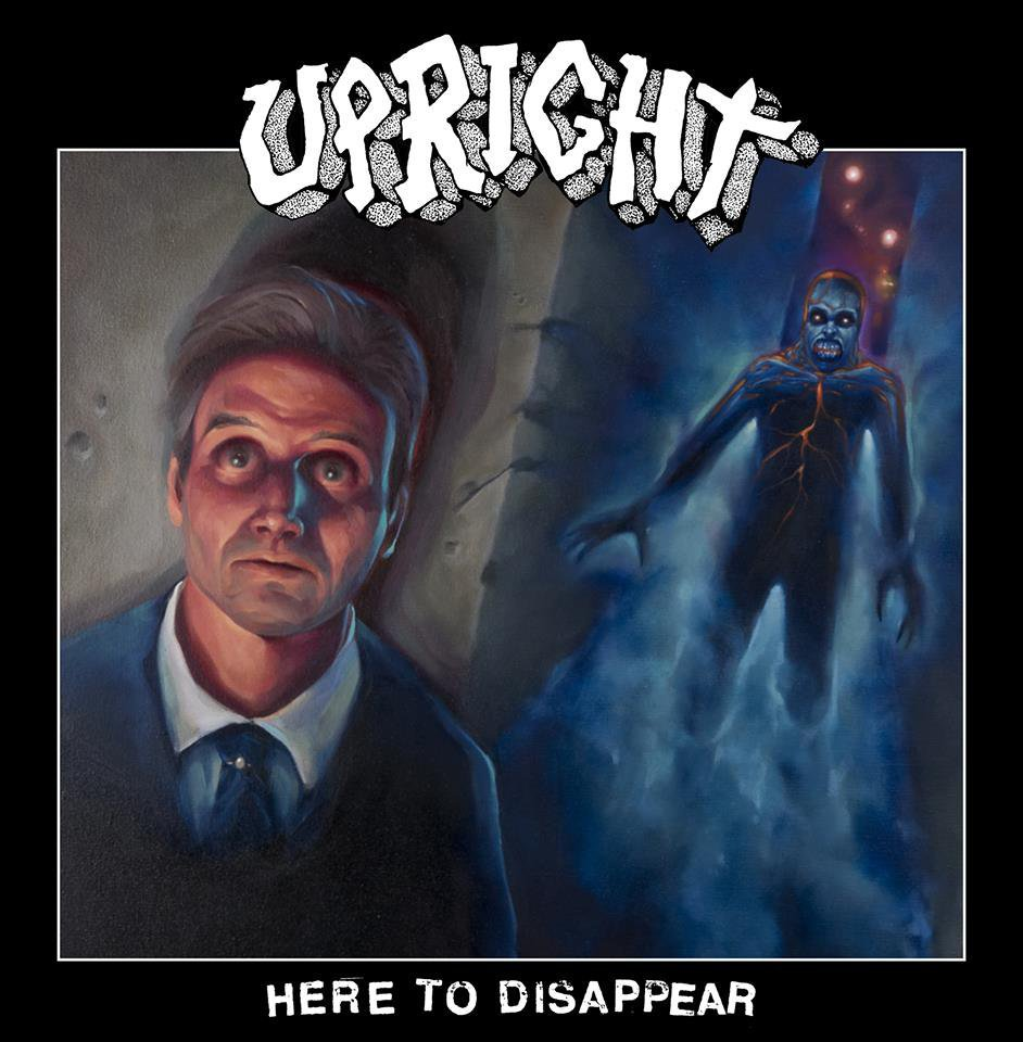 "UPRIGHT ""Here to disappear"" LP"
