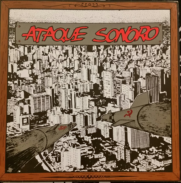 "V/A ""Ataque Sonoro"" LP  (2nd press)"