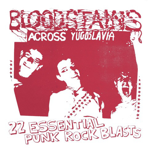 "V/A ""Bloodstains Across Yugoslavia"" LP"