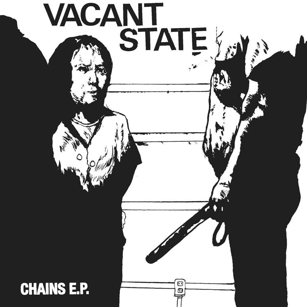 "VACANT STATE ""Chains"" EP"