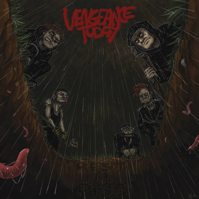 "VENGEANCE TODAY ""Rest in piss"" EP"