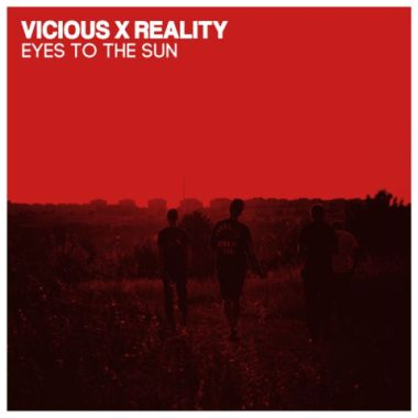 "VICIOUS REALITY ""Eyes to the sun"" EP  (black)"