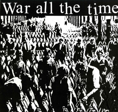 "WAR ALL THE TIME ""War All The Time"" LP"