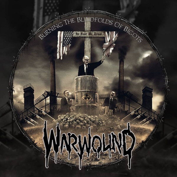 "WARWOUND ""Burning the blindfolds of bigots"" LP"