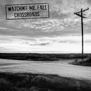 "WATCHING ME FALL ""Crossroads""  LP+CD"