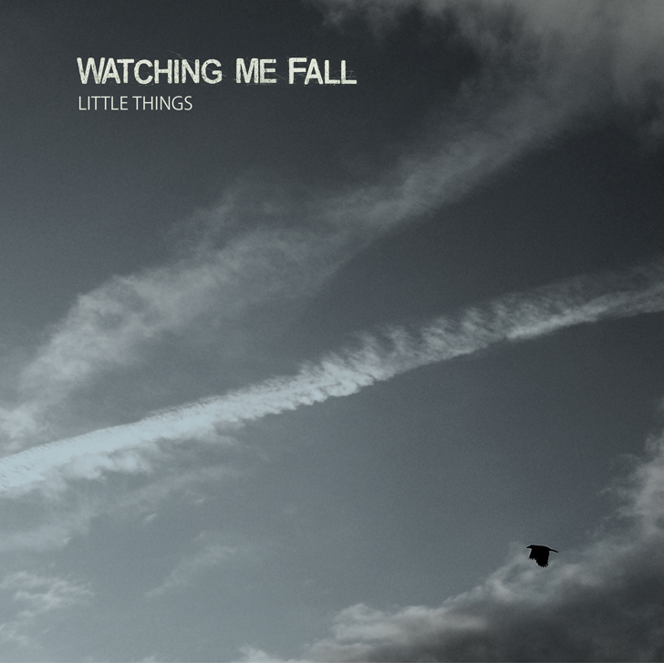 "WATCHING ME FALL ""Little things""  EP"