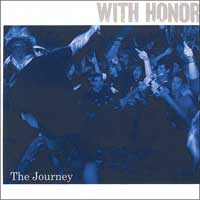 "WITH HONOR ""The journey"" CD"
