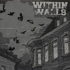 "WITHIN WALLS ""Demolition in progress"" LP"