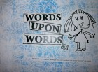 """WORDS UPON WORDS"" #2"