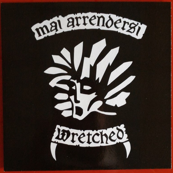 "WRETCHED ""Mai arrendersi"" EP  (clear)"