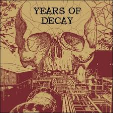 "YEARS OF DECAY ""Years Of Decay"" LP"