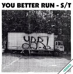 "YOU BETTER RUN ""S/T"" CD"